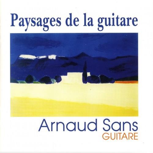 Paysages de la guitare -  Arnaud Sans