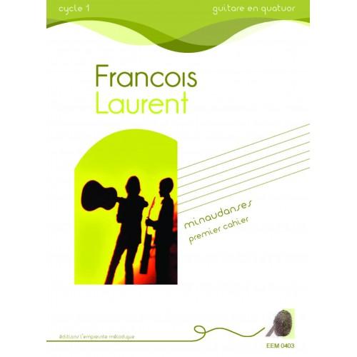 François Laurent - Minaudanses (premier cahier)