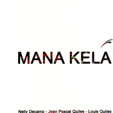 Nelly Decamp - Mana Kela