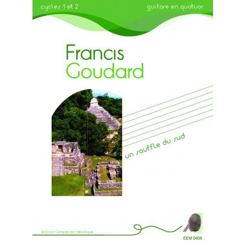 Francis Goudard - un souffle du sud