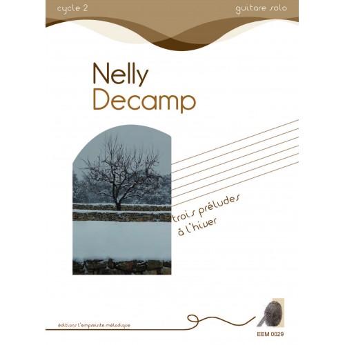 Nelly Decamp - trois préludes à l'hiver