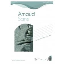 Arnaud Sans - Les premières cases