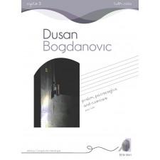 Dusan Bogdanovic - Psalm, passacaglia et ricercare pour luth