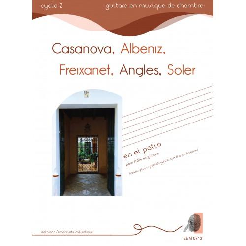 Casanova, Albeniz, Freixanet, Angles, Soler - En el Patio