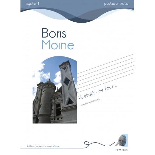 Boris Moine - Il était une fois (2ème volume)