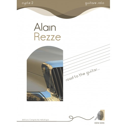 Alain Rezze - Road to the guitar