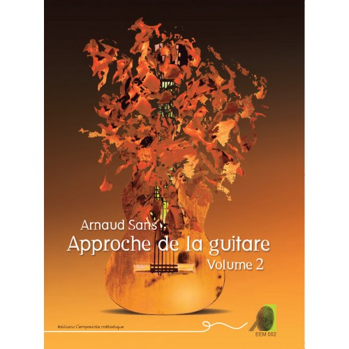 Arnaud Sans - Approche de la guitare - volume 2