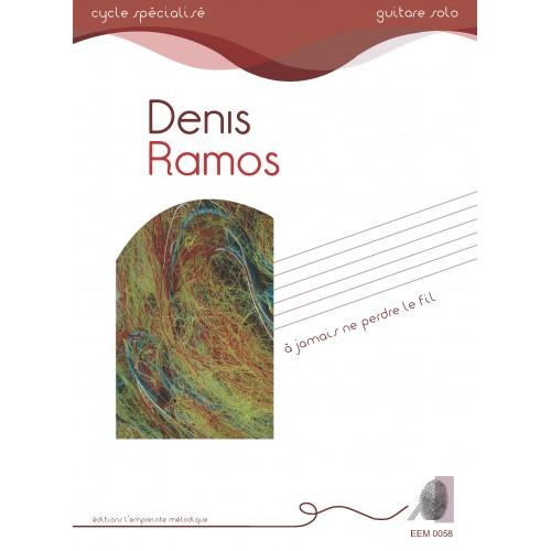 Denis Ramos - A jamais ne perdre le fil