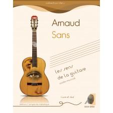 Arnaud Sans - Les sens de la guitare livre DVD