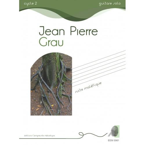 Jean-Pierre Grau - Suite maléfique