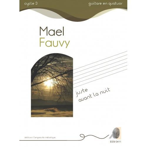Maël Fauvy - Juste avant la nuit