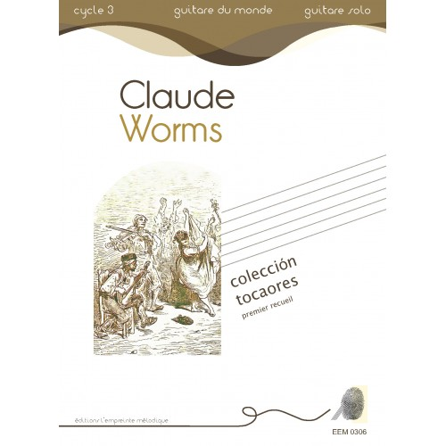 Claude Worms - Coleccion Tocaores