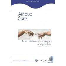 Arnaud Sans - Transmission et musique, une passion