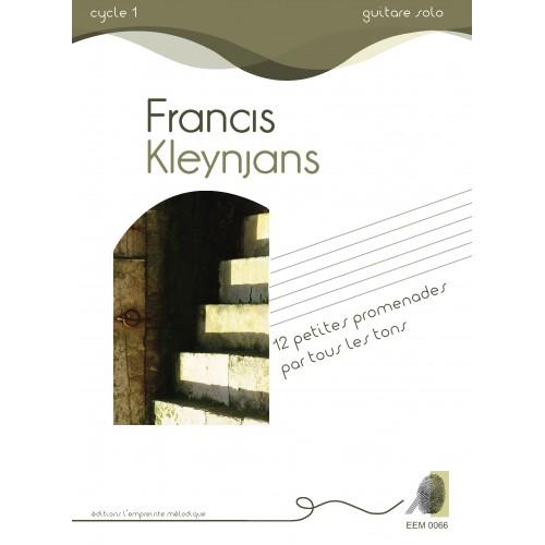 Francis Kleynjans - 12 petites promenades par tous les tons