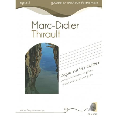 Marc-Didier Thirault - Vogue sur les cordes
