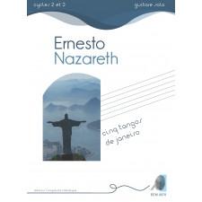 Ernesto Nazareth - Cinq tangos de Janeiro