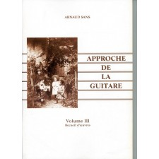 Arnaud Sans - Approche de la guitare - volume 3