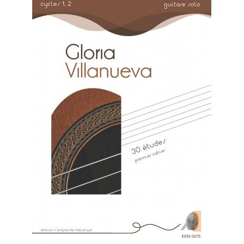 Gloria Villanueva - 30 études 1er cahier