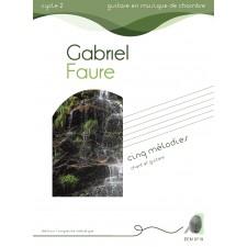 Gabriel Faure - Cinq mélodies