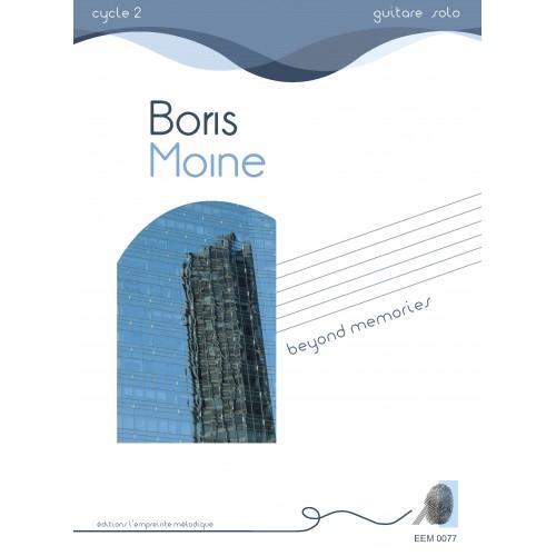 Boris Moine- Beyond memories