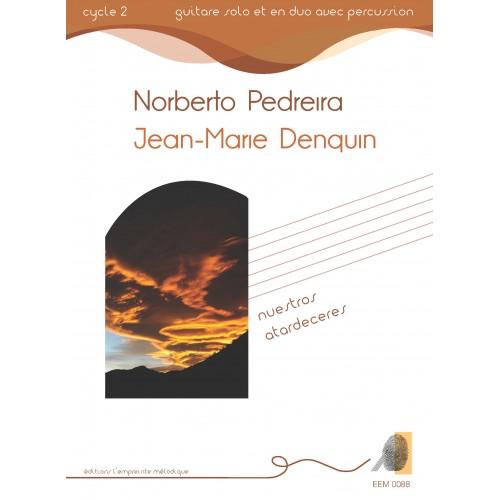 Norberto Pedreira , Jean-Marie Denquin - Nuestros Atardeceres