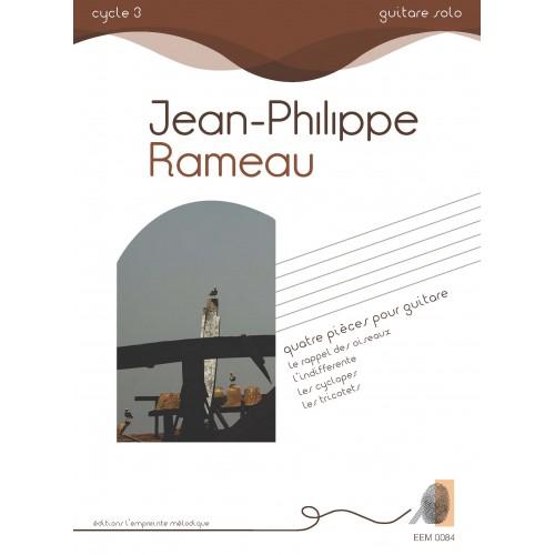Jean-Philippe Rameau - Quatre pièces pour guitare