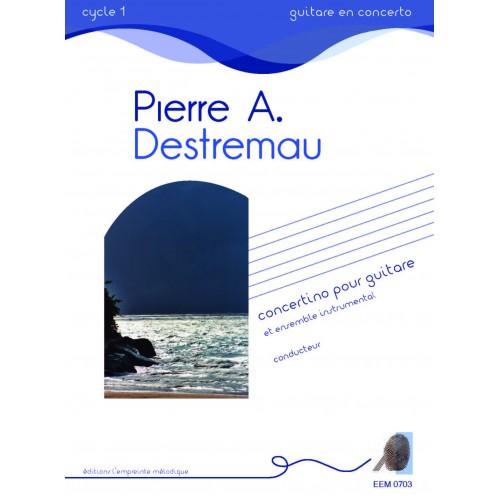 Pierre-Arnaud Destremau - Concertino pour guitare - conducteur seul