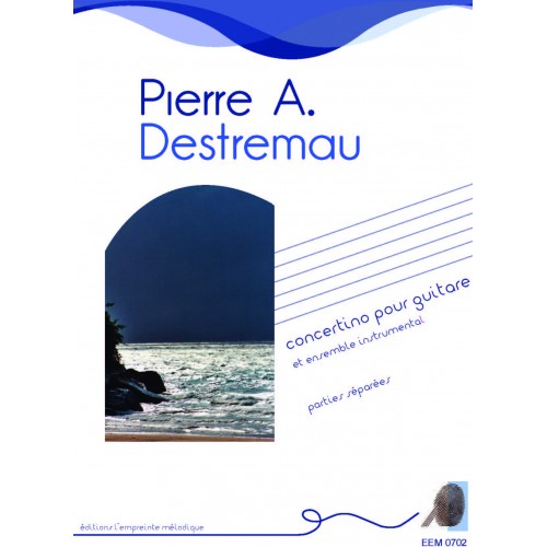 Pierre-Arnaud Destremau - Concertino for  guitare - separate parts